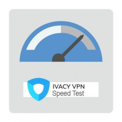 Ivacy VPN Speed